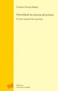 Evaristo Álvarez Muñoz / Filosofía de las ciencias de la tierra, el cierre categorial de la geología