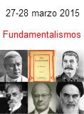 Fundamentalismos, viernes 27 y sábado 28 de marzo de 2015