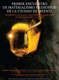 Primer Encuentro de Materialismo Filosófico  de la Ciudad de México / 5-7 noviembre 2014