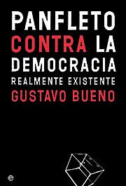 Gustavo Bueno / El mito de la Izquierda