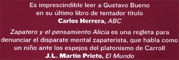 Gustavo Bueno / Zapatero y el Pensamiento Alicia / faja de la sexta edición